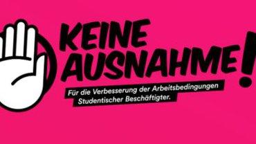 """Logo der Kampagne """"Keine Ausnahme! Für die Verbesserung der Arbeitsbedingungen Studentischer Beschäftigter"""""""