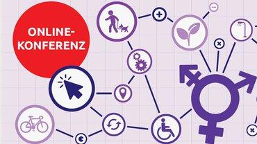 """Ausschnitt aus der Einladung zur Online-Konferenz """"Wie wollen wir leben? Geschlechtergerechte Stadt – neue Chancen durch die Pandemie"""""""